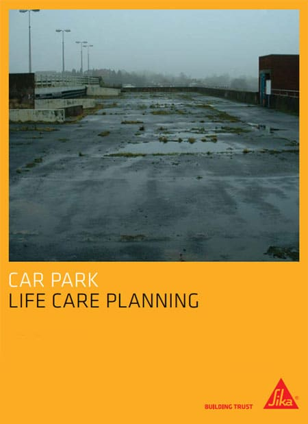 Cemplas - Services - Car Park Refurbishment - Lifecare Plans - Sika LCP Brochure Cover